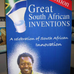 Banner for a travelling exhibition on South African inventions developed by Mike Bruton for the science centre in Cape Town.